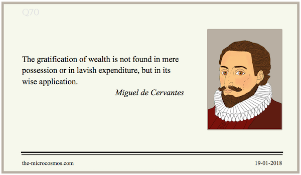 20180119:Miguel de Cervantes:Wealth