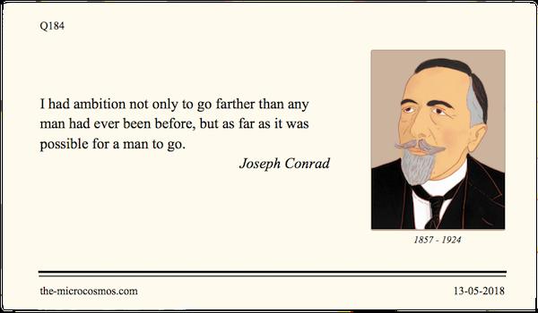 Q184_20180513_Joseph Conrad_Ambition.png