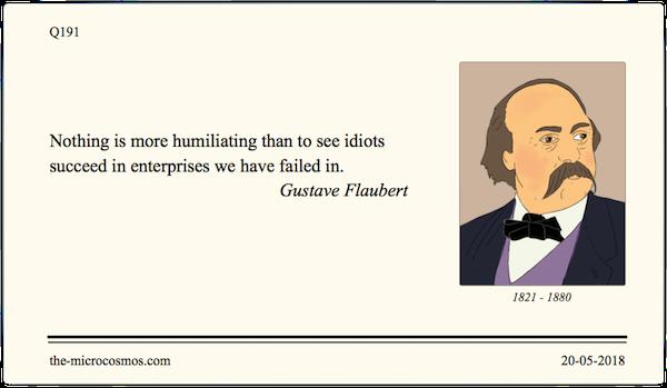 Q191_20180520_Gustave Flaubert_Humiliating.png