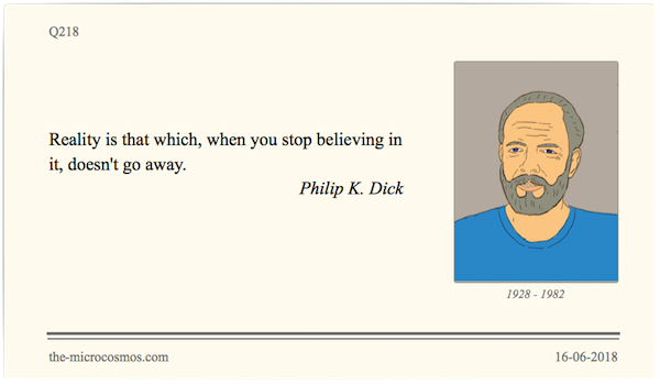 Q218_20180616_Philip K. Dick_Reality.png