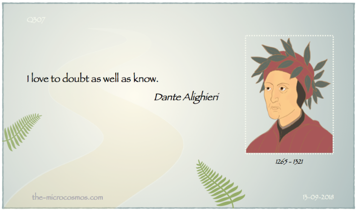 Q307_20180913_Dante Alighieri_Doubt and knowledge.png